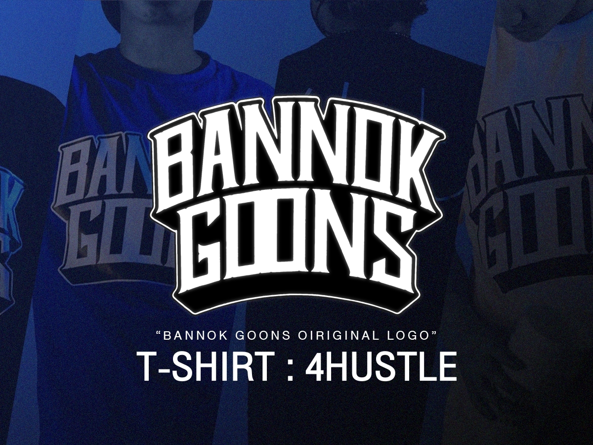 Designer อยู่ที่ตัว Cost me หนึ่งแบงค์พัน Bannok Goons