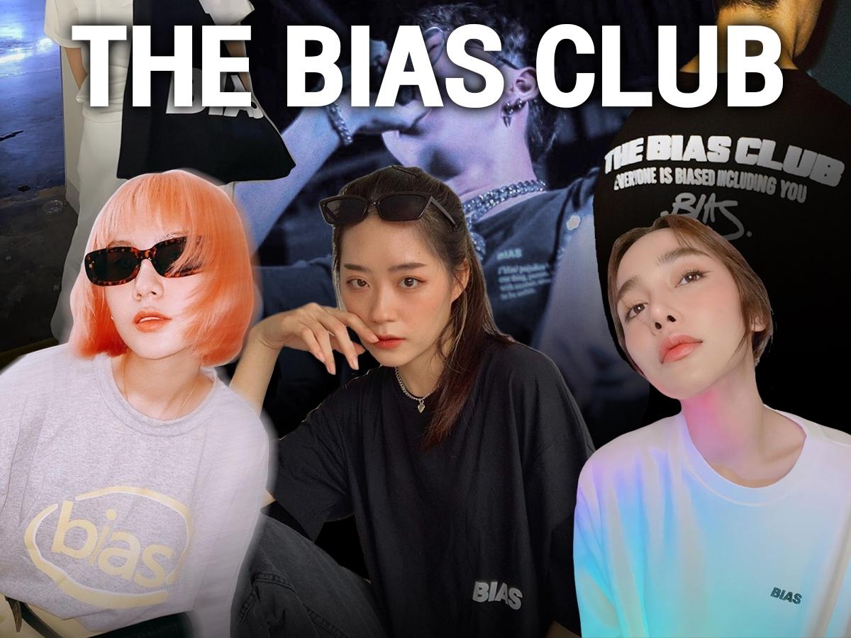 THE BIAS CLUB แบรนด์ที่  COOL FOR BOTH WOMEN & MEN