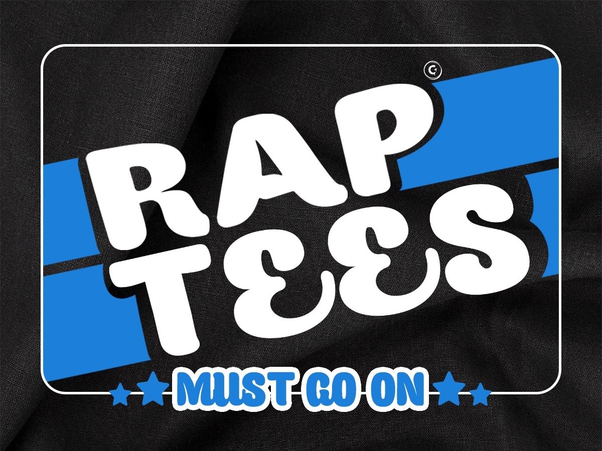 หยุดไม่อยู่ RAP TEES MUST GO ON! บอกได้เลยว่ายาวๆ