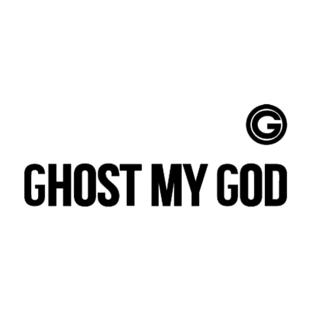 GHOST MY GOD