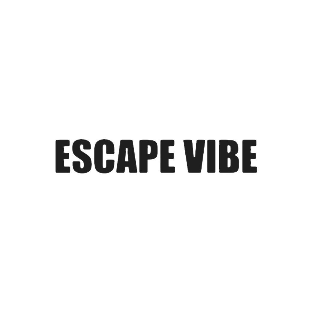 ESCAPE VIBE