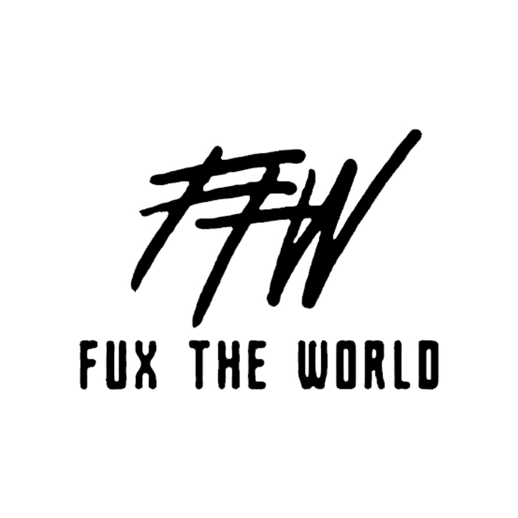 FUX THE WORLD