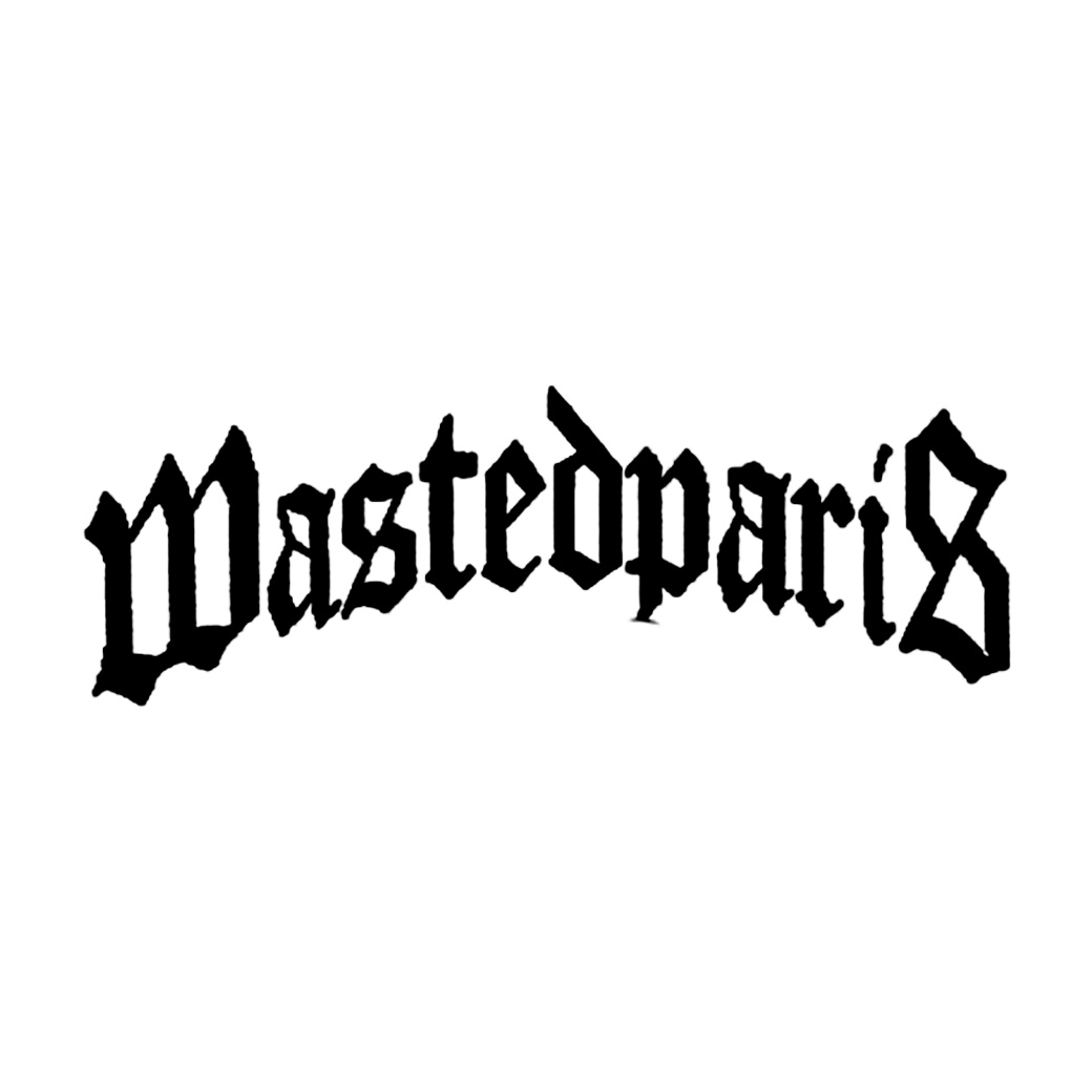 WASTED PARIS