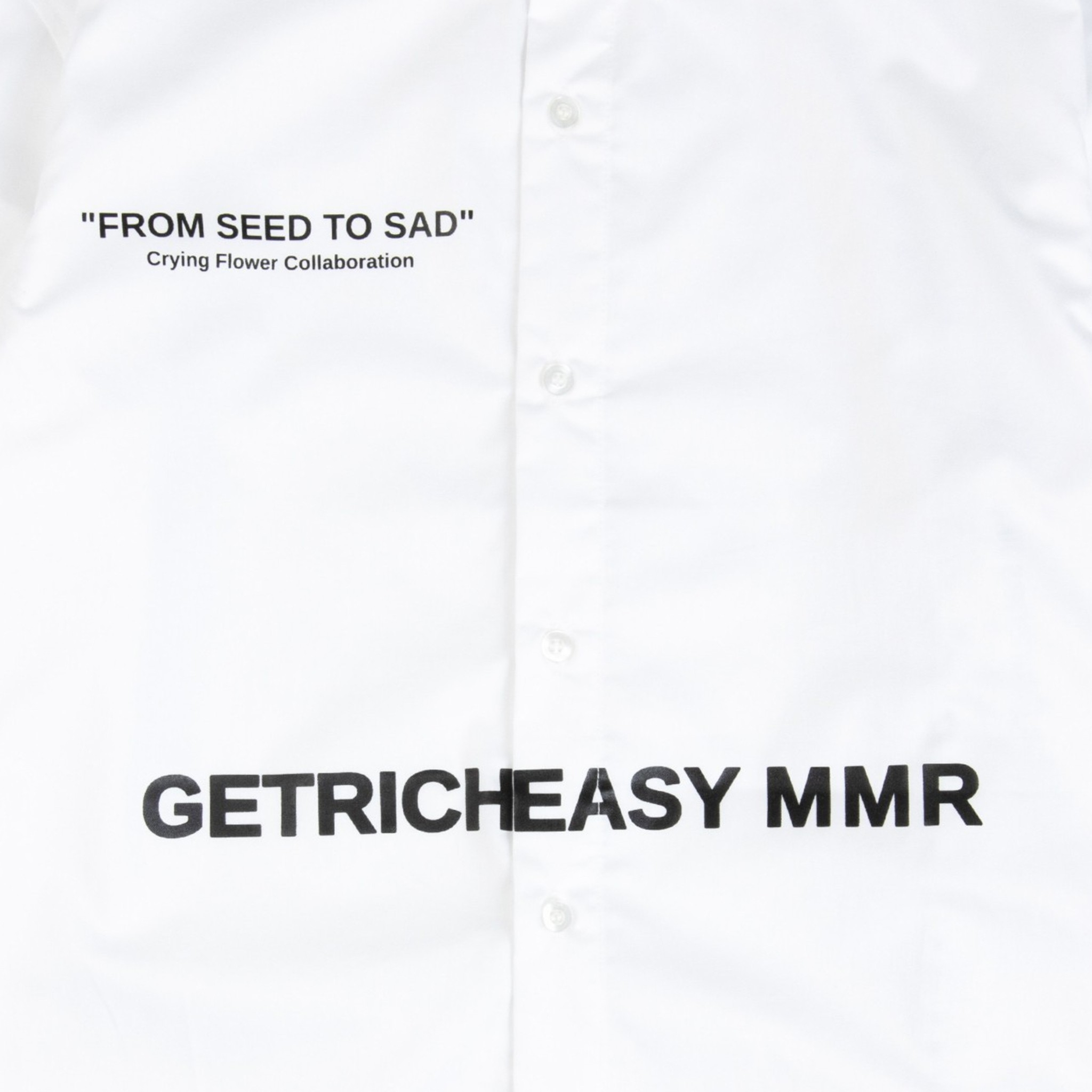 GET RICH EASY FROM SEED TO SAD SHIRT WHITE
