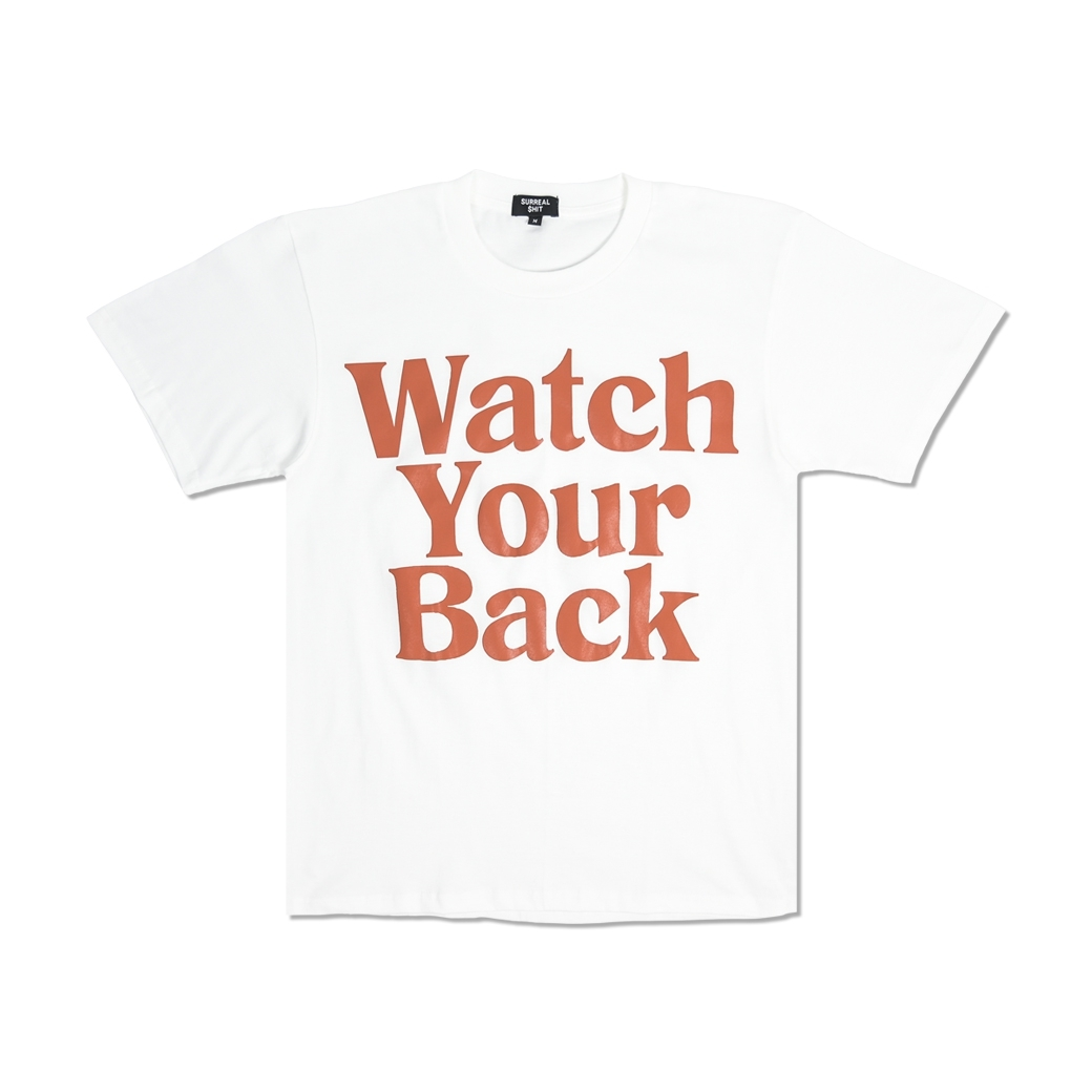 SURREAL SHIT WATCH YOUR BACK T-SHIRT WHITE