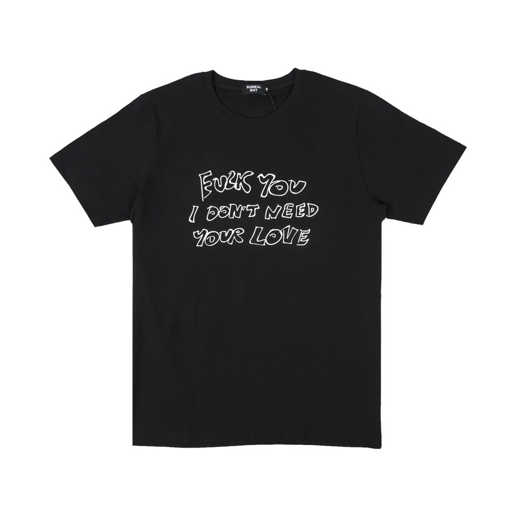 SURREAL SHIT WHONEEDSLOVE TEE  BLACK